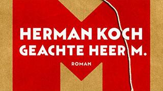 Herman Koch - Geachte Heer M - Spelling & Zo