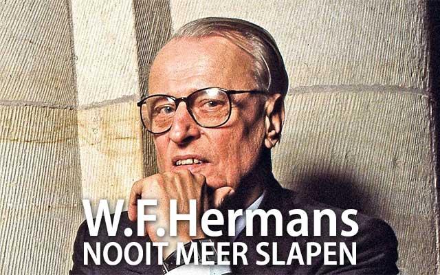 Nooit Meer Slapen - W.F. Hermans - Spelling & Zo